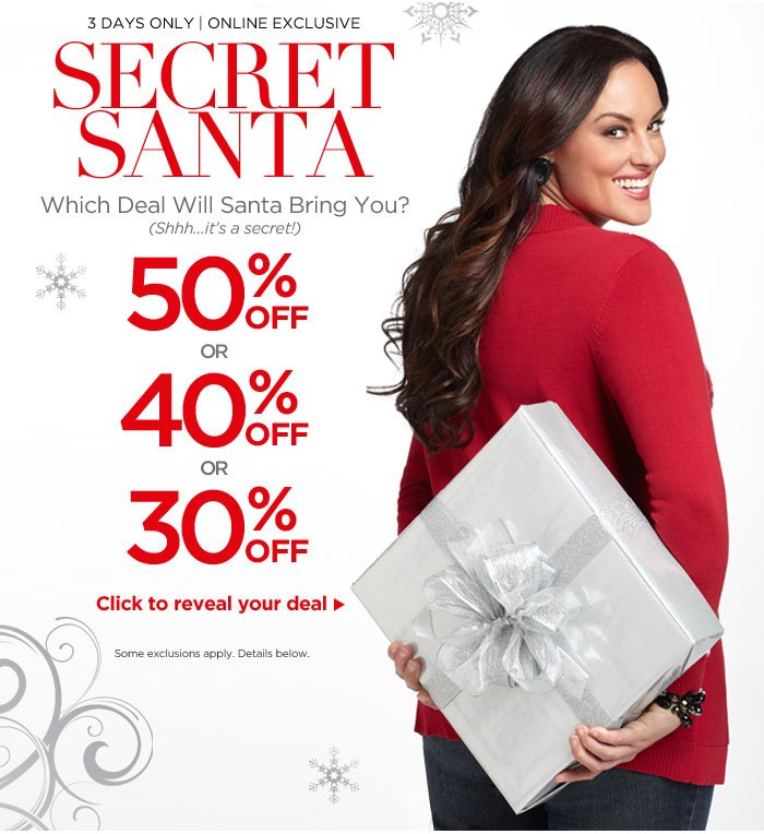 Secret Santa Sale! 30, 40 or 50% Off - Click To Reveal Your Deal!