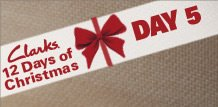 Day 5 of Clarks 12 Days of Christmas