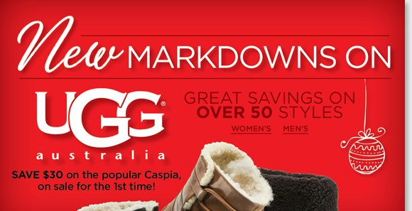 Give the gift of comfort this holiday season! Find NEW markdowns and save on over 50 great UGG® Australia styles for women and men! From stylish boots to classic shearling favorites, hurry and shop now to find the best selection online and in stores at The Walking Company.