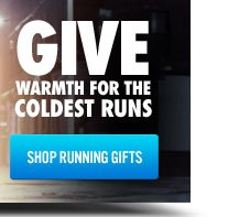GIVE WARMTH FOR THE COLDEST RUNS | SHOP RUNNING GIFTS