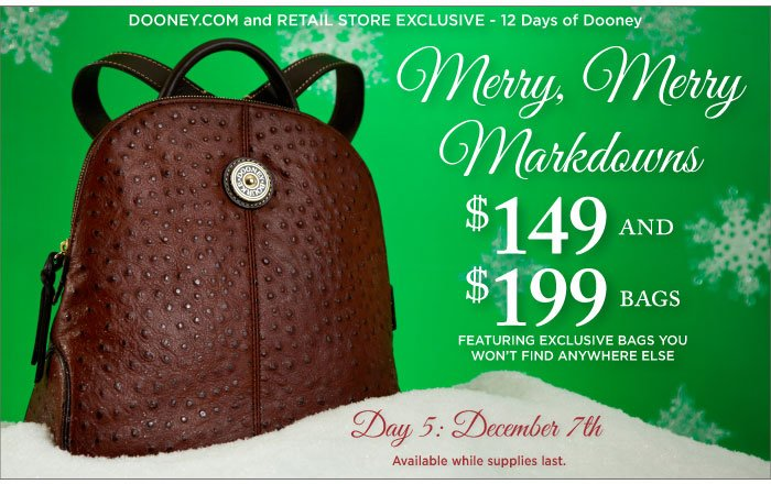 12 Days of Dooney - Day 5, Dec. 7th. Merry, Merry Markdowns featuring $149 and $199 bags