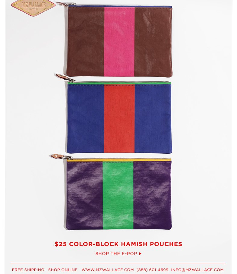 Shop great gift ideas in the MZW E-Pop. $25 coated-canvas Hamish Pouches + New sale arrivals.