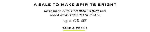 a sale to make spirits bright. take a peek.