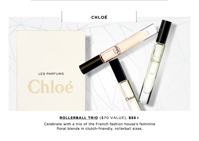 Celebrate with a trio of the French fashion house's feminine floral blends in clutch friendly, rollerball sizes. Chloe Rollerball Trio ($70 Value), $55