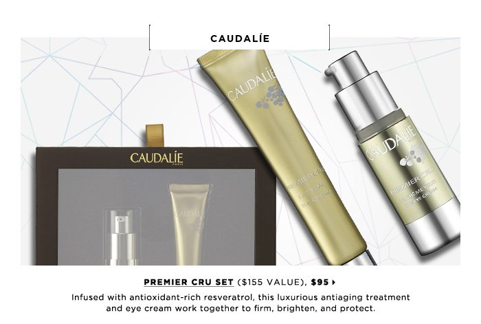 Infused with antioxidant-rich resveratrol, this luxurious antiaging treatment and eye cream work together to firm, brighten, and protect. New . limited edition . ships for free. Caudalie Premier Cru Set ($155 Value), $95