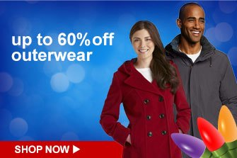 up to 60% off outerwear | SHOP NOW