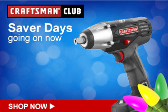 CRAFTSMAN(R) CLUB Saver Days going on now | SHOP NOW