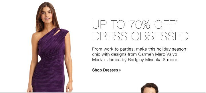 UP TO 70% OFF* DRESS OBSESSED