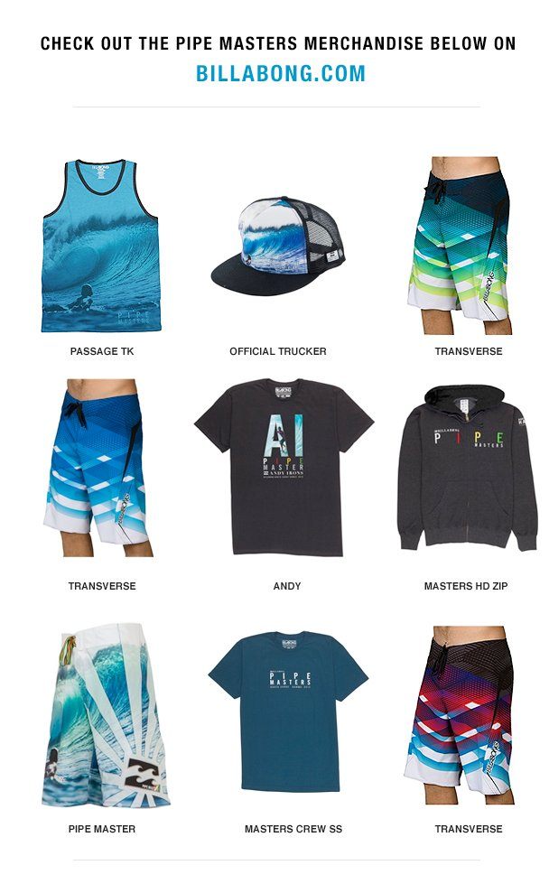 Check out the Pipe line merchandise below on Billabong.com