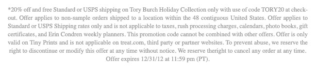 20 PERCENT OFF NAD FREE STANDARD OR USPS SHIPPING ON TORY BUCH HOLIDAY COLLECTION ONLY WITH USE OF  CODE TORY 20 AT CHECKOUT.