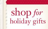 shop for holiday gifts
