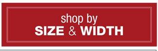 Shop By Size & Width