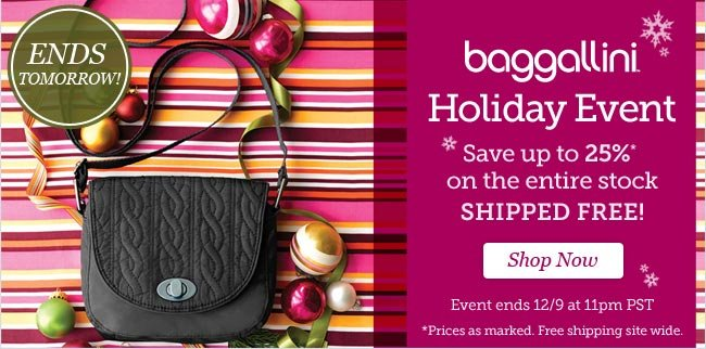 Baggallini Holiday Event. Up to 25% Off PLUS Free Shipping!