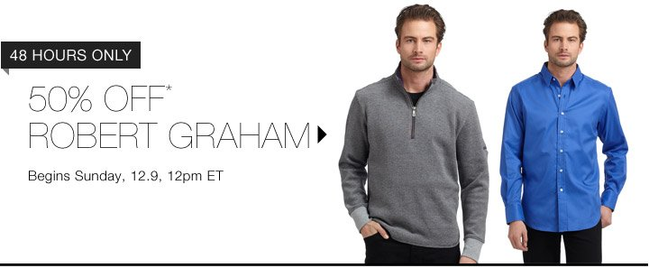 50% Off* Robert Graham...Shop Now