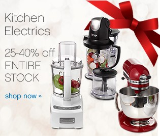 Kitchen Electrics. 25-40% off Entire Stock. Shop now.