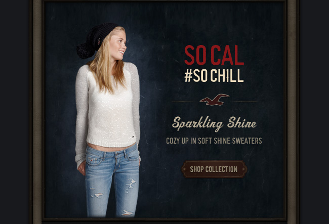 SPARKLING SHINE. COZY UP IN SOFT SHINE SWEATERS