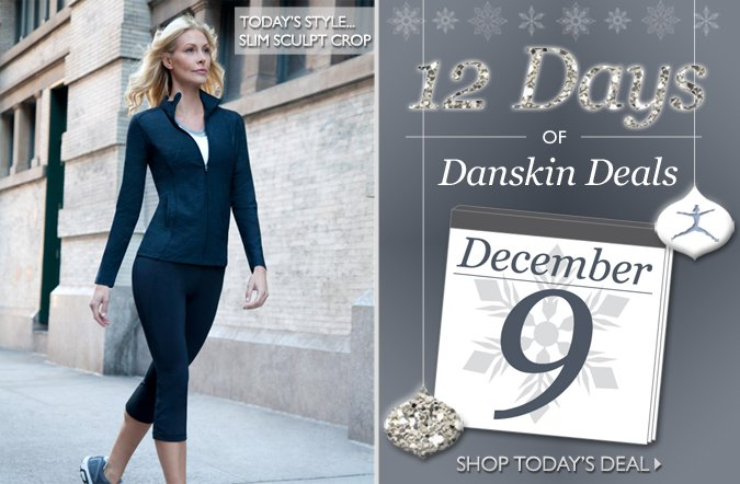 Shop the 12 Days of Danskin Deals   Up to 50% Off One Item Everyday!