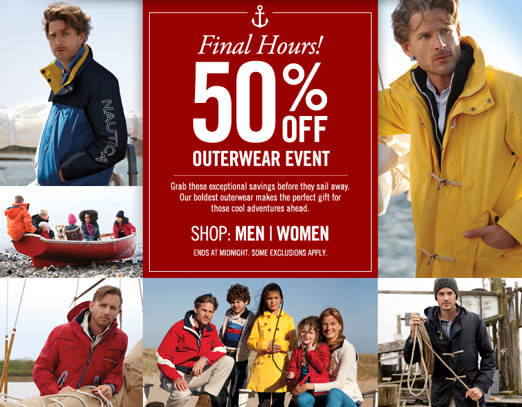 Final Chance! 50% Off ALL Outerwear + Free Shipping On ALL Orders! Ends Tonight! Grab these exceptional savings before they sail away. Our boldest outerwear make the perfect gift for those cool adventures ahead.