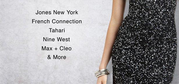Jones New York, French Connection, Tahari, Nine West, Max + Celo & More
