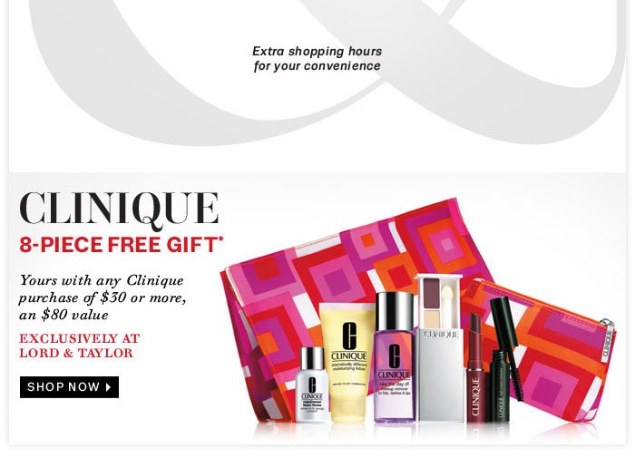 Clinique 8-piece free gift with any Clinique purchase of $30 or more, an $80 value