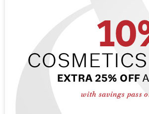 10% off cosmetics & fragrances with savings pass