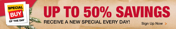 Receive a new special buy every day!