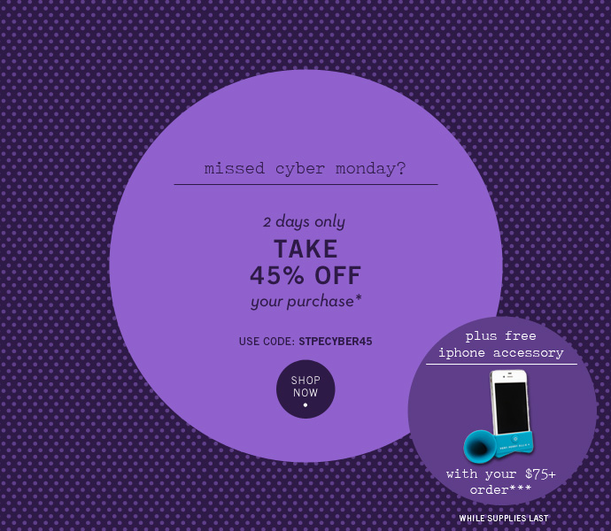 Missed Cyber Monday? Take 45% Off 2 Days Only + Free Gift w/ Purchase