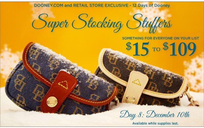12 Days of Dooney - Day 8, Dec. 10th. Super Stocking Stuffers $15 - $109