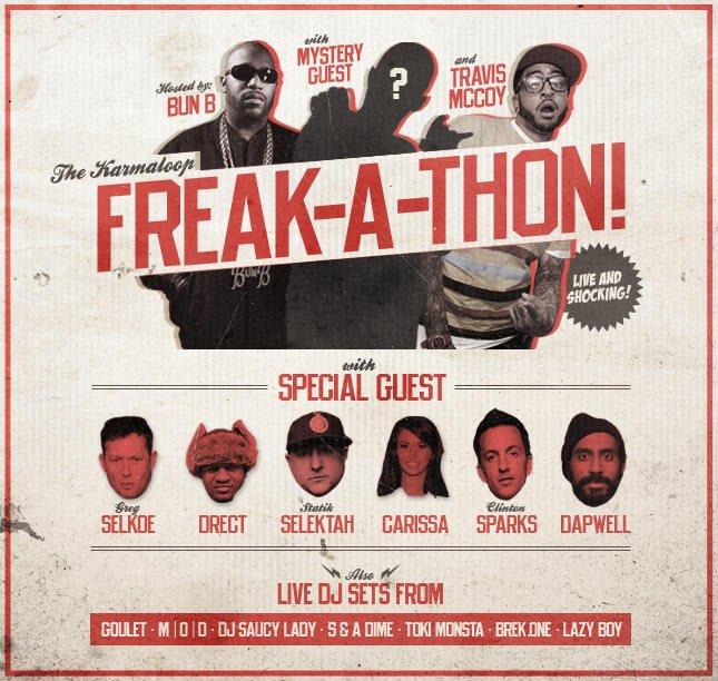 Freak-A-Thon Monday! Live With Bun B and Travis McCoy