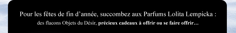 Succombez aux Parfums Lolita Lempicka