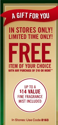 Free item with any purchase of $10 or more