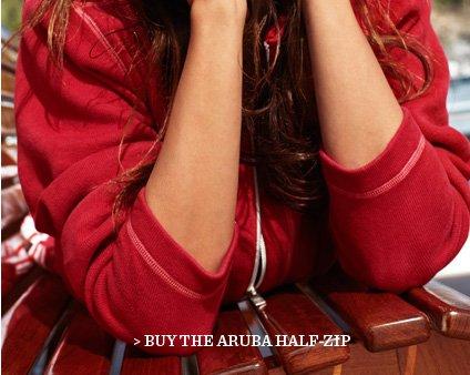 Buy The Aruba Half-Zip