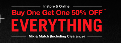 BOGO 50% OFF EVERYTHING