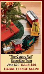 The Classic Rail SuperSize Train | Was $79 | SALE $59 | Basket Price $47.20