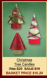 Christmas Tree Candles Was $29  SALE $19 Basket Price $15.20