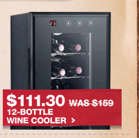 $111.30 WAS $159 12-BOTTLE WINE COOLER.