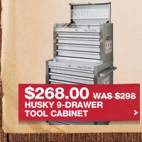 $268.00 WAS $298 HUSKY 9-DRAWER TOOL CABINET
