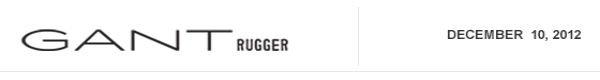 GANT Rugger - December 10th, 2012