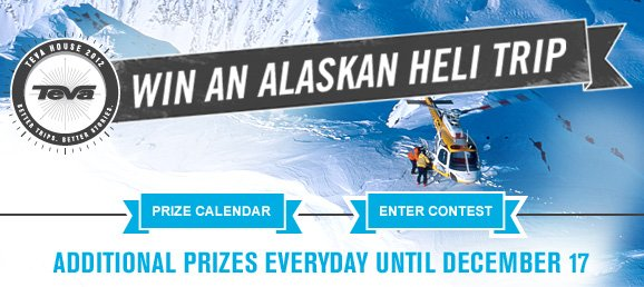 Win an Alaskan Heli Trip - Additional prizes everyday until December 17.