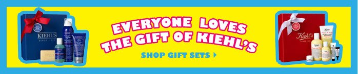 EVERYONE LOVES | THE GIFT OF KIEHL'S | SHOP GIFT SETS