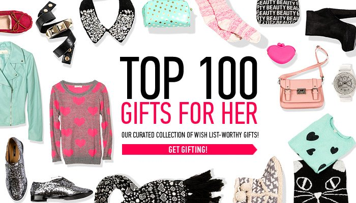 Top 100 Gifts For Her - Shop Now