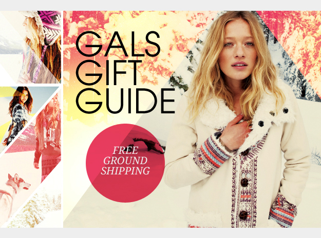 Gals Gift Guide + Free Ground Shipping