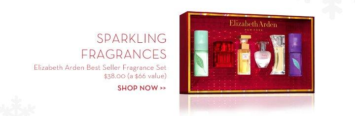 SPARKLING FRAGRANCES. Elizabeth Arden Best Seller Fragrance Set. $38.00 (a $66 value). SHOP NOW.