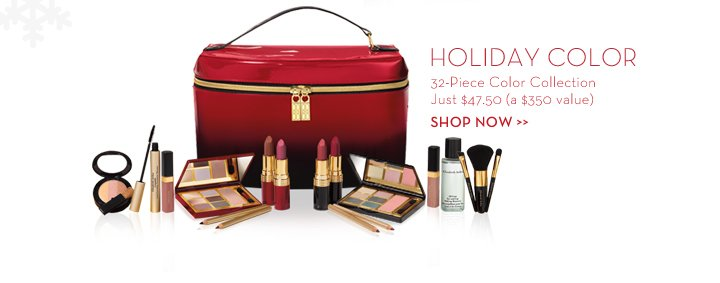 HOLIDAY COLOR. 32-Piece Color Collection. Just $47.50 (a $350 value). SHOP NOW.
