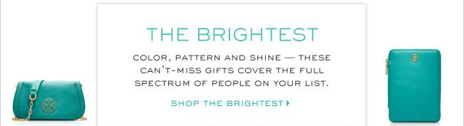 SHOP THE BRIGHTEST