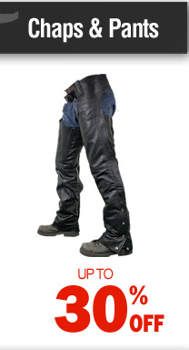 Chaps & Pants - up to 30% off