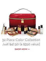 32-Piece Color Collection / Just $47.50 (a $350 value). SHOP NOW
