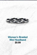 WOMEN'S BRAIDED MINI HEADBAND - $9.99