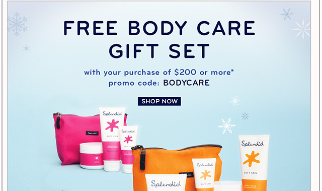 Free Body Care Gift Set!