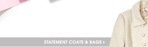 STATEMENT COATS & BAGS